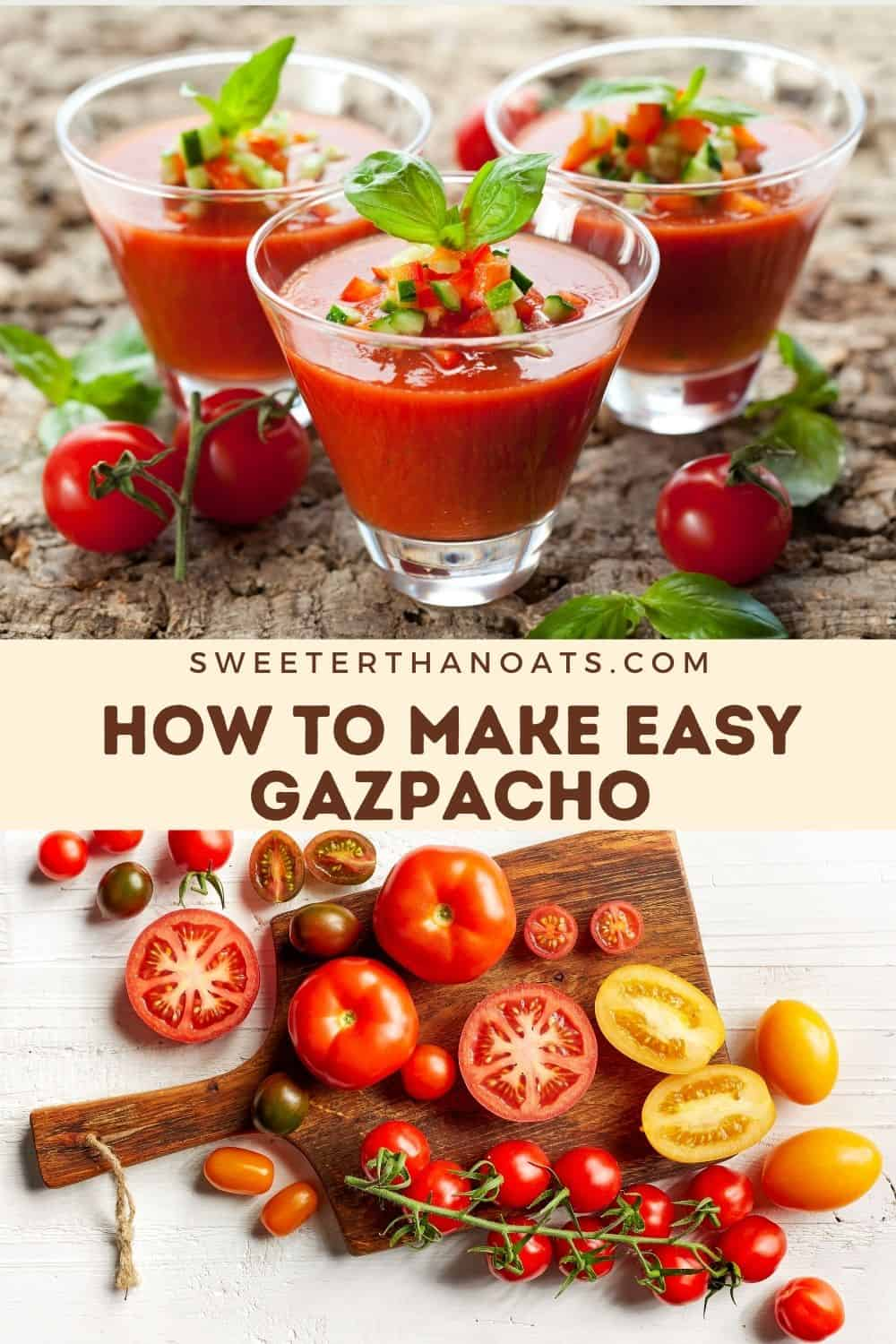 How to Make Easy Delicious Gazpacho
