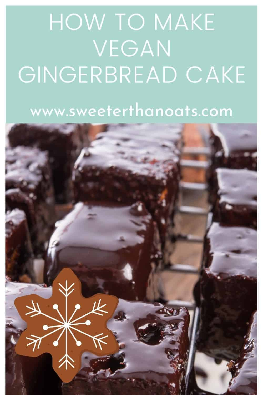 How to Make Vegan Gingerbread Cake